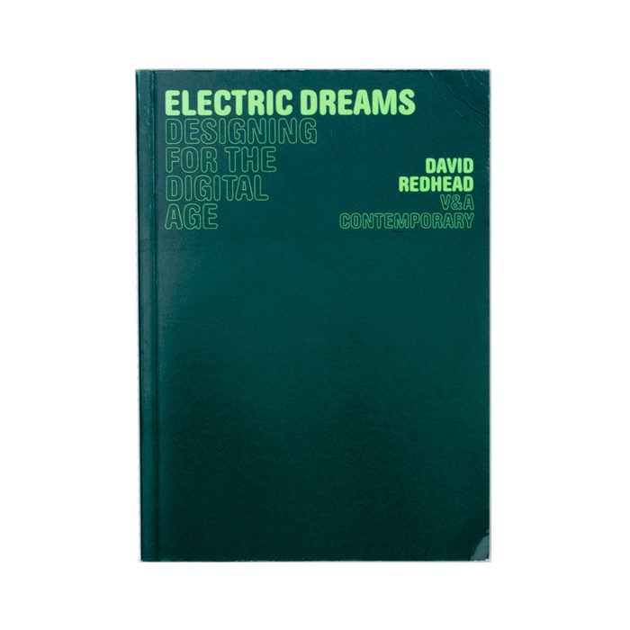 David Redhead - Electric Dreams: designing for the digital age