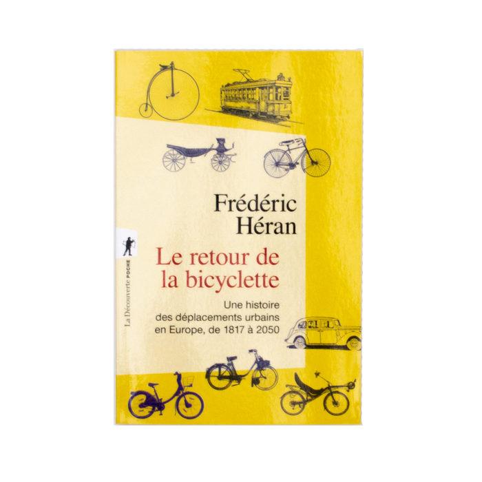 Frédéric Héran - Le retour de la bicyclette