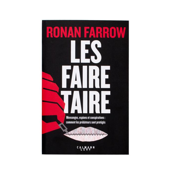 Ronan Farrow - Les faire taire