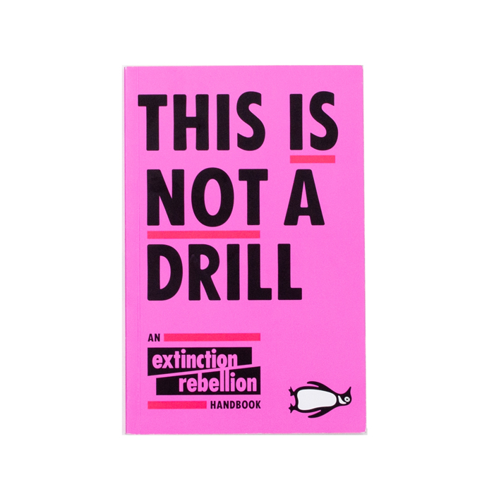 Extinction Rebellion - This Is Not A Drill